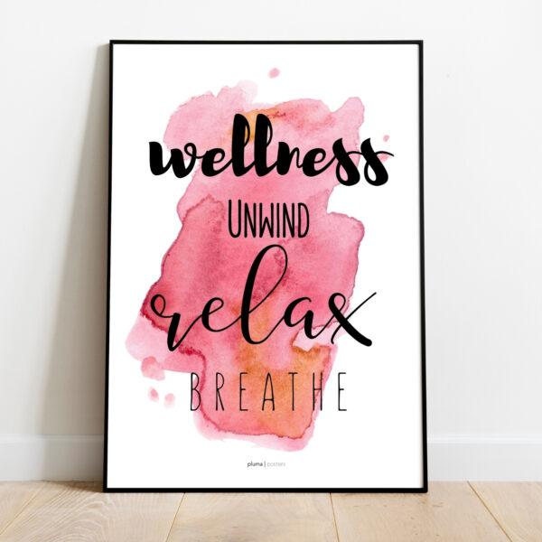 Wellness, unwind, relax, breathe